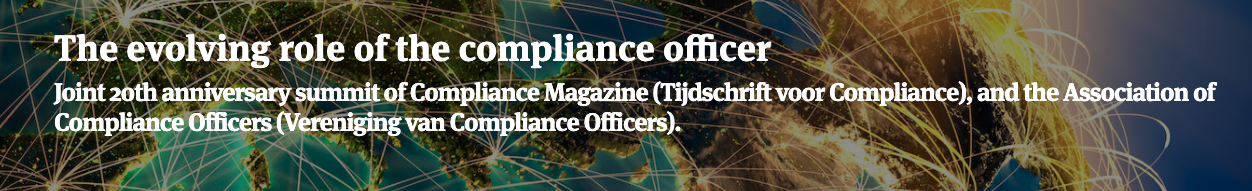 The evolving role of the compliance officer 20 jarig jubileum 2021